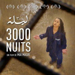 """Sortie nationale du film """" 3000 nuits """" le 4 janvier 2017"""