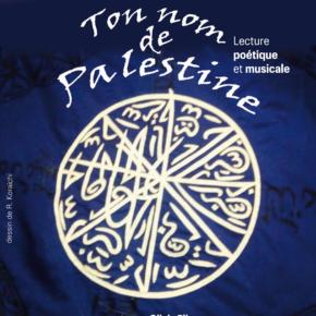 Ton nom de Palestine au théâtre Comédie Nation le 16 mars prochain à Paris