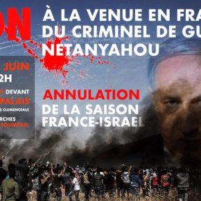 Non à la venue de Netanyahou ! Rassemblements dans plusieurs villes de France