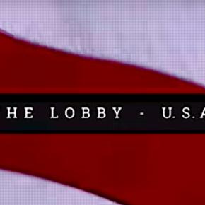 """""""The Lobby – USA"""": leçons pour le mouvement de solidarité avec la Palestine"""
