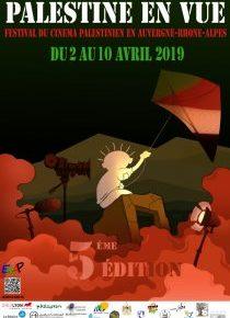 FESTIVAL PALESTINE EN VUE 2019 - 5ème ÉDITION DU 2 AU 10 AVRIL 2019