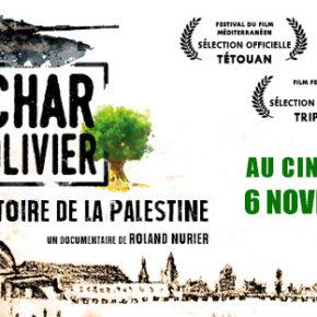 Sortie du film LE CHAR ET L'OLIVIER, UNE AUTRE HISTOIRE DE LA PALESTINE le 6 novembre 2019