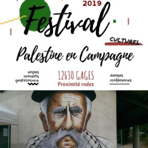"""Invités de """"Palestine en Campagne """" du 19 au 18 août 2019"""