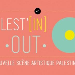 """Festival """"Palest'In & Out """" du 8 au 13 juillet 2016 à Paris"""